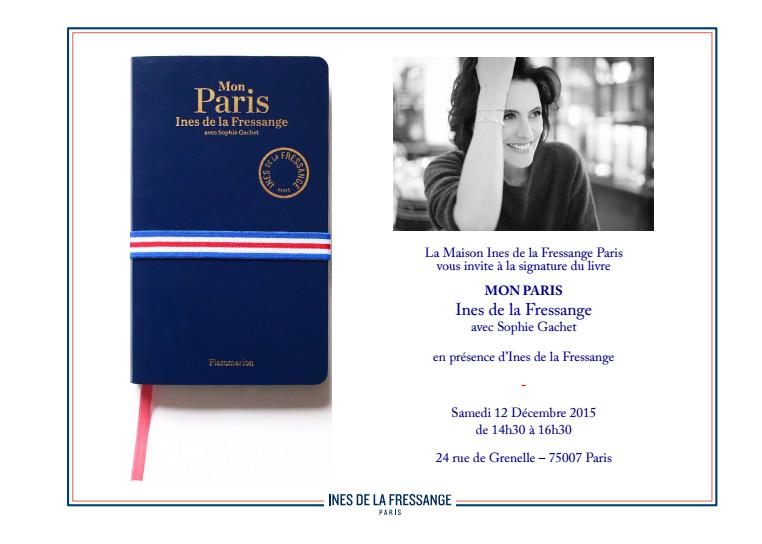 MON PARIS D'INES DE LA FRESSANGE AVEC SOPHIE GACHET – séance de dédicaces le 12 décembre
