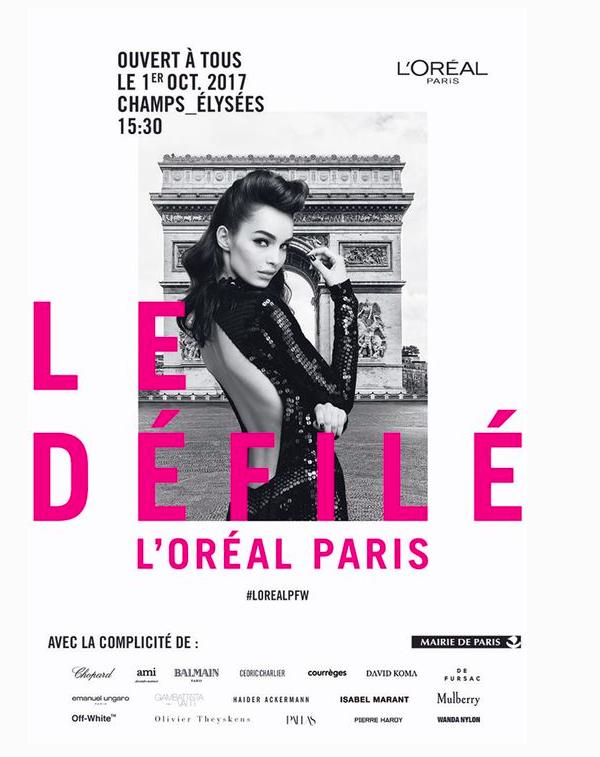 LE DEFILE L'OREAL PARIS LE 1ER OCTOBRE 2017