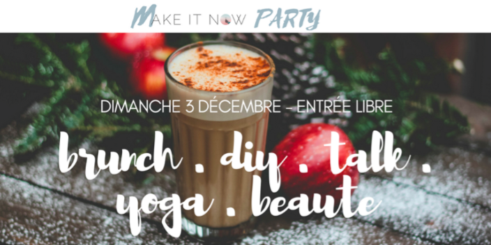 MAKE IT NOW PARTY VOUS DONNE RENDEZ-VOUS A LA MAISON SIBILLE