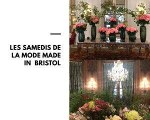 LES SAMEDIS DE LA MODE MADE IN BRISTOL