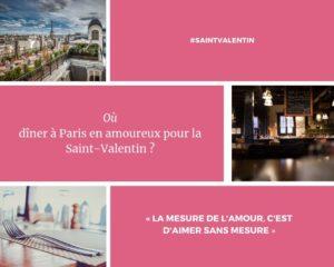 Où dîner à Paris en amoureux pour la Saint-Valentin ?