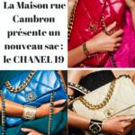 LE SAC CHANEL 19 SINGULARITES : le dernier modèle 2019 imaginé par Karl Lagerfeld et Virginie Viard