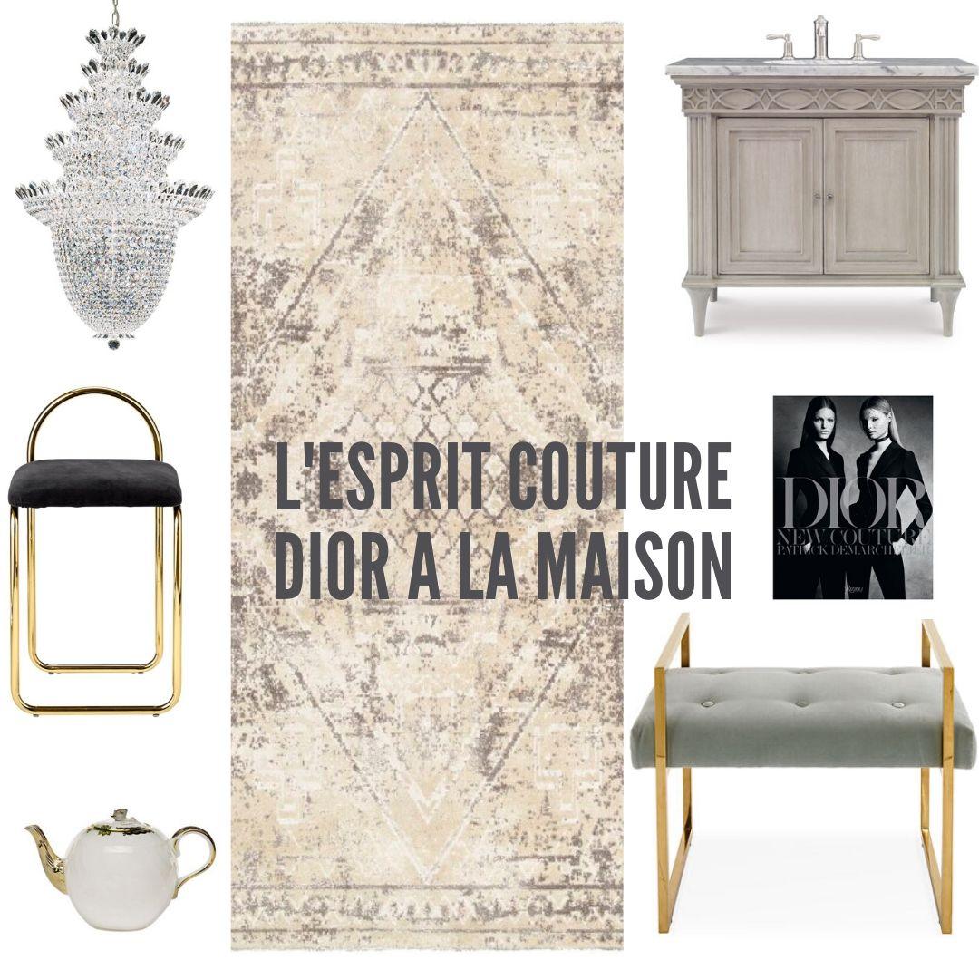 L'esprit couture Dior à la maison