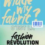 Fashion Revolution, le mouvement mondial pour une mode meilleure