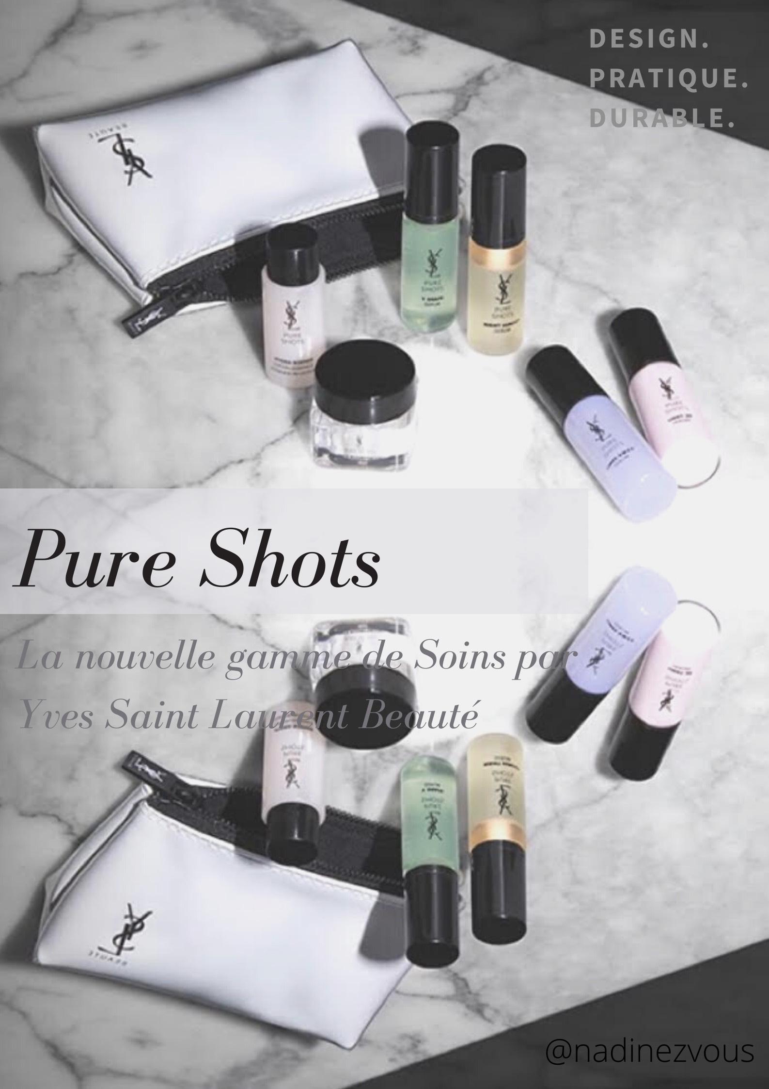 Découvrez Pure Shots, la nouvelle gamme de Soins par Yves Saint Laurent Beauté